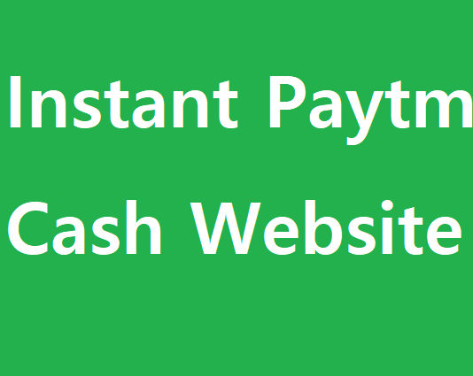 instant paytm cash website